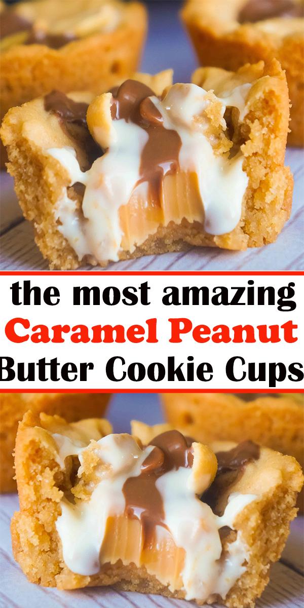 Caramel Peanut Butter Cookie Cups#Caramel #Peanut #Butter #Cookie #Cups #CaramelPeanutButterCookieCups