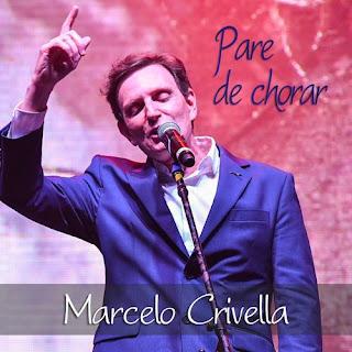 Baixar Música Gospel Pare De Chorar - Marcelo Crivella Mp3