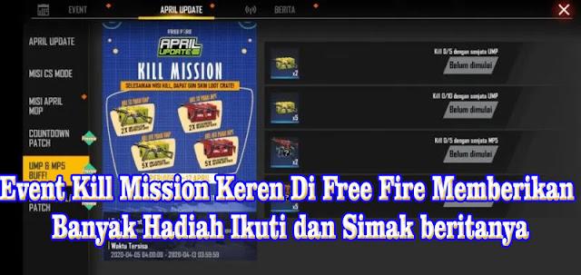 Event Kill Mission Keren Di Free Fire Memberikan Banyak Hadiah Ikuti dan Simak beritanya