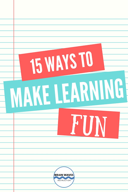Learning AND teaching is way more enjoyable when the fun factor is turned up!  Check out this list filled with 15 simple ways to make learning a whole lot more fun!