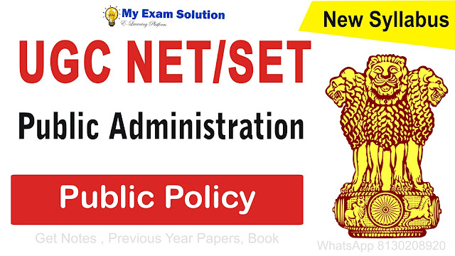 Public Policy; Public Policy for UGC NET; Public Policy Public Administration