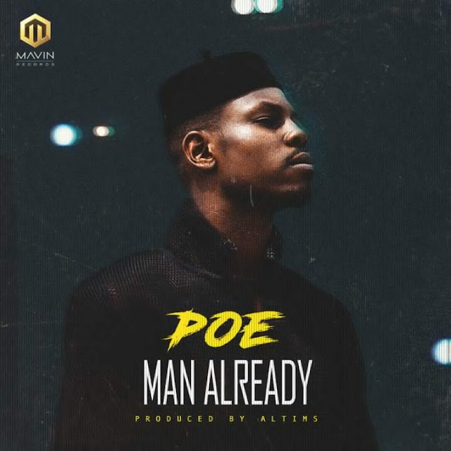 Poe-Man-Already-mp3-download