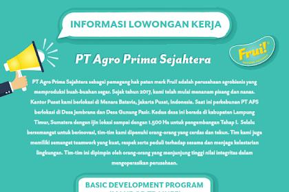 Lowongan Kerja Untuk SMA/SMK di PT Agro Prima Sejahtera