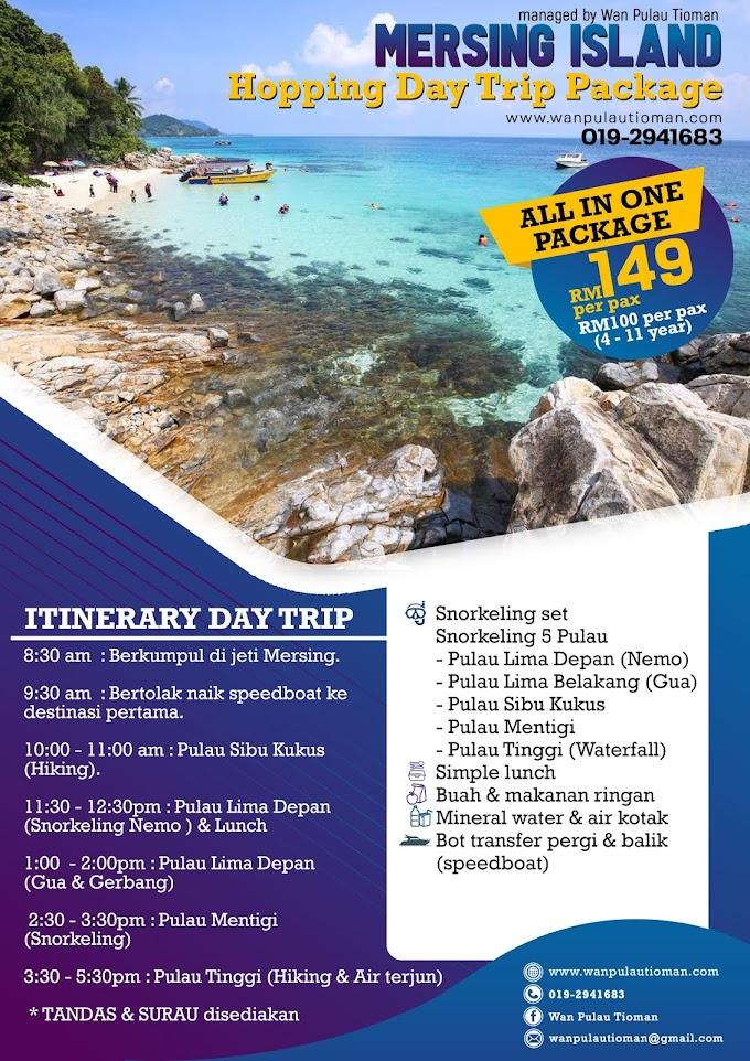 Pakej Day Trip Ke Pulau Mersing ~ Trip Pulau Tinggi (bergantung)