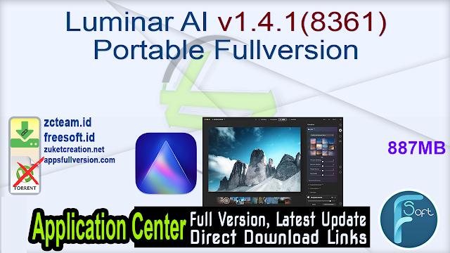 Luminar AI v1.4.1 (8361) Portable Fullversion
