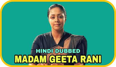 Madam Geeta Rani Hindi Dubbed Movie