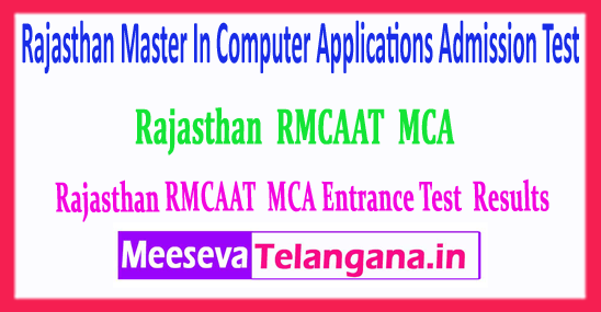 RMCAAT MCA Rajasthan Master In Computer Applications Admission Test Results 2018 Rank Card Download