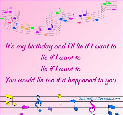 It's my Birthday meme | Made by and property of www.BakingInATornado.com | #MyGraphics #birthday
