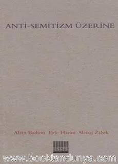 Alain Badiou - Anti-Semitizm Üzerine