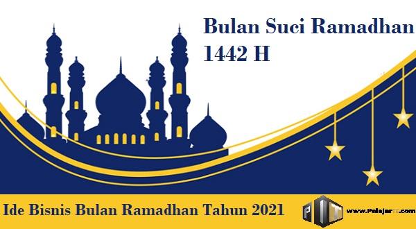 Ide Bisnis Menjelang Bulan Ramadhan