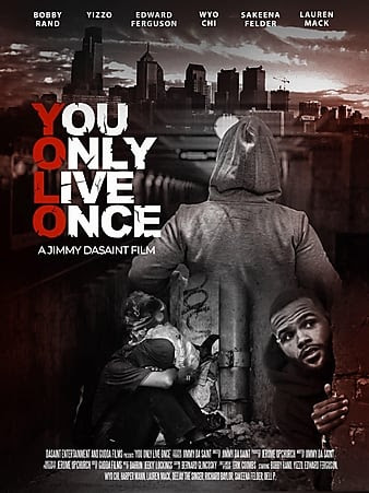 You Only Live Once (2021)