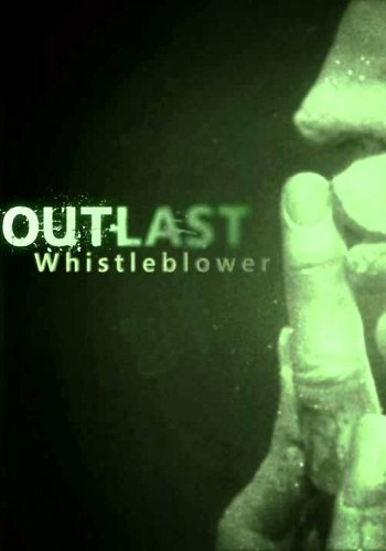 Outlast Whistleblower Pc Game Free Download Torrent