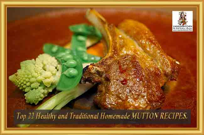 Top 22 Homemade Healthy Mutton Recipes