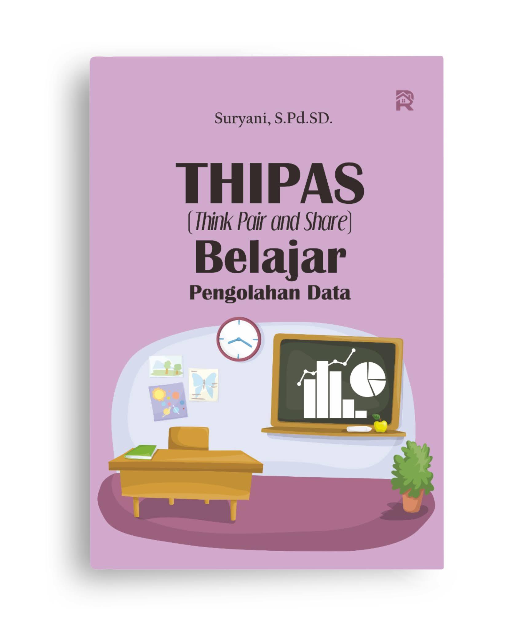 THIPAS (Think Pair and Share) Belajar Pengolahan Data