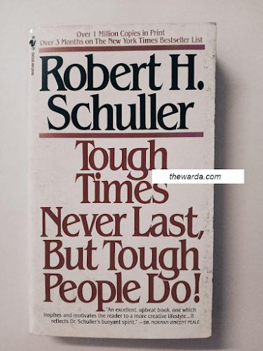 Tough Times Never Last, But Tough People Do!