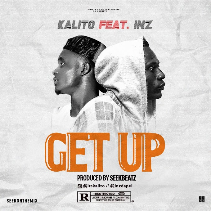 KALITO ft INZ -Get Up