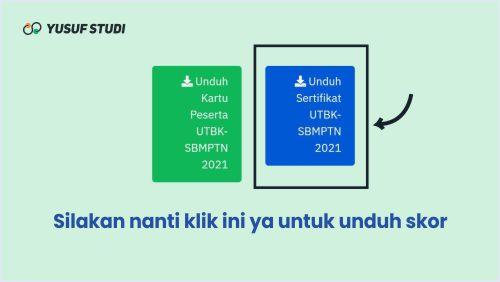 Unduh Sertifikat Hasil Skor UTBK SBMPTN 2021