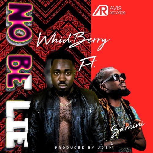 "Whidberry x Samini – ""No Be Lie"" | Alabosi.com"