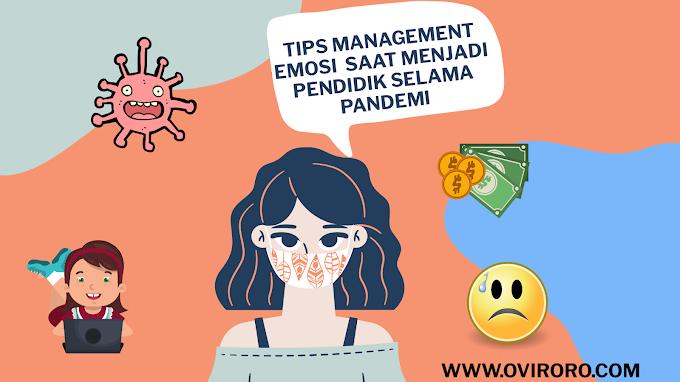 Management Emosi; Yang Sebaiknya  Orangtua Perlu Lakukan dan Miliki Agar Tidak Stres Sebagai Pendidik  Selama Di Rumah Saja