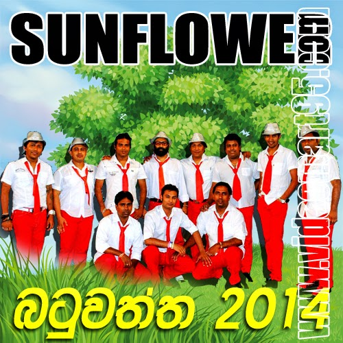 SUNFLOWER LIVE IN BATUWATHTHA 2014