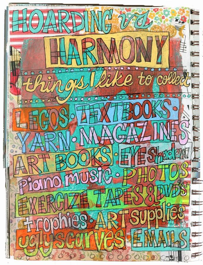 art journal pages | art journal ideas http://schulmanart.blogspot.com/2014/07/art-journal-idea-hoarding-vs-harmony.html