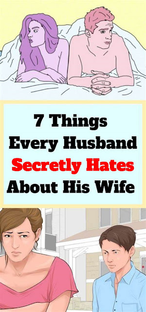 What Every Husband Secretly Hates About His Wife?