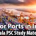 Kerala PSC GK - Major Ports in India