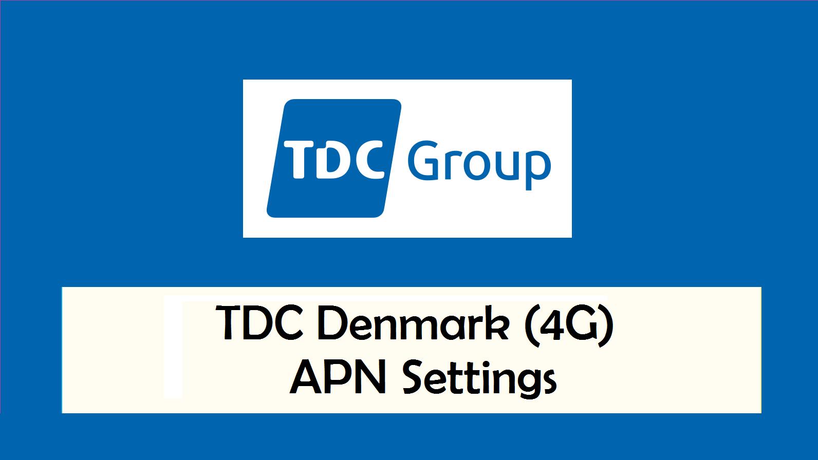 TDC Denmark (4G) APN Settings