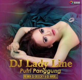 DJ Lady Line - Putri Panggung