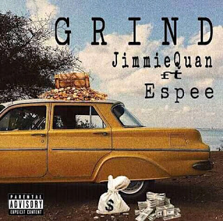 [Music] Jimmie Quan Ft. Espee - Grind (M&M By Emmy Jay)