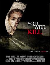 You Will Kill (2016)