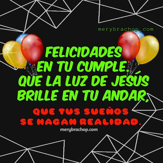 Mensajes cristianos de cumpleaños con tarjetas para hombre o mujer, saludos bonitos de cumpleaños deseando bendiciones, felicitaciones de cumple por Mery Bracho