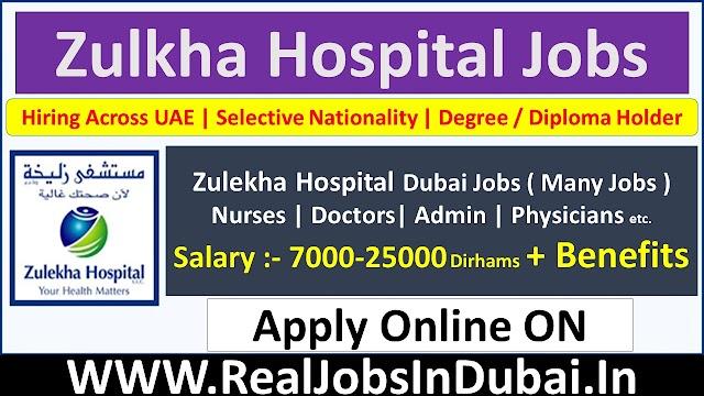 Zulekha Hospital Jobs In Dubai - UAE 2021