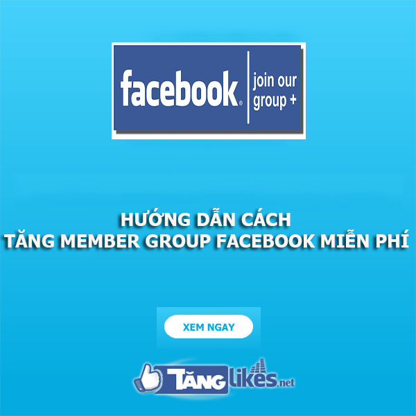 tang thanh vien group facebook mien phi