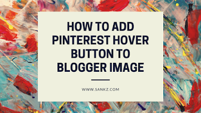 How to add Pinterest Button on Blog