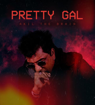 Download Mp3 AUDIO Akil The Brain – Pretty Gal