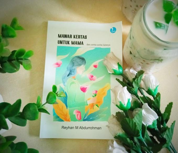 REVIEW BUKU MAWAR KERTAS UNTUK MAMA