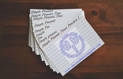 Contoh Berbagai Bentuk Soal Simple Present Tense Terlengkap CONTOH BERBAGAI BENTUK SOAL SIMPLE PRESENT TENSE TERLENGKAP