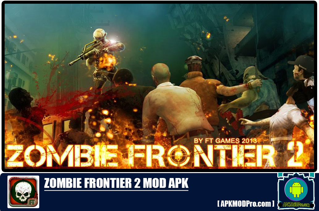 Download Zombie Frontier 2 MOD APK