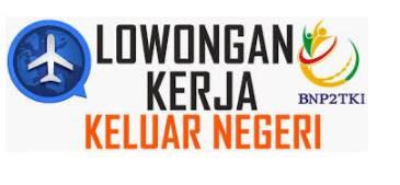 PJTKI Resmi Lowongan kerja Luar Negeri Surabaya