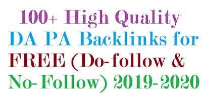100+ High Quality DA PA Backlinks for FREE (Do-follow & No-Follow) 2019-2020
