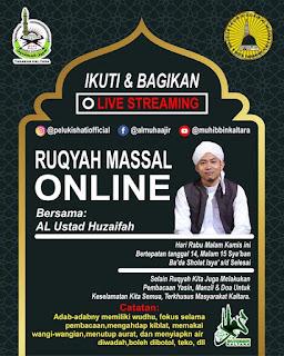 Ikuti dan Bagikan Ruqyah Massal Online Bersama Ustadz Huzaifah 20200408 - Kajian Islam Tarakan