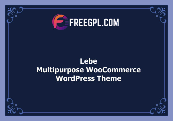 Lebe - Multipurpose WooCommerce Theme Nulled Download Free