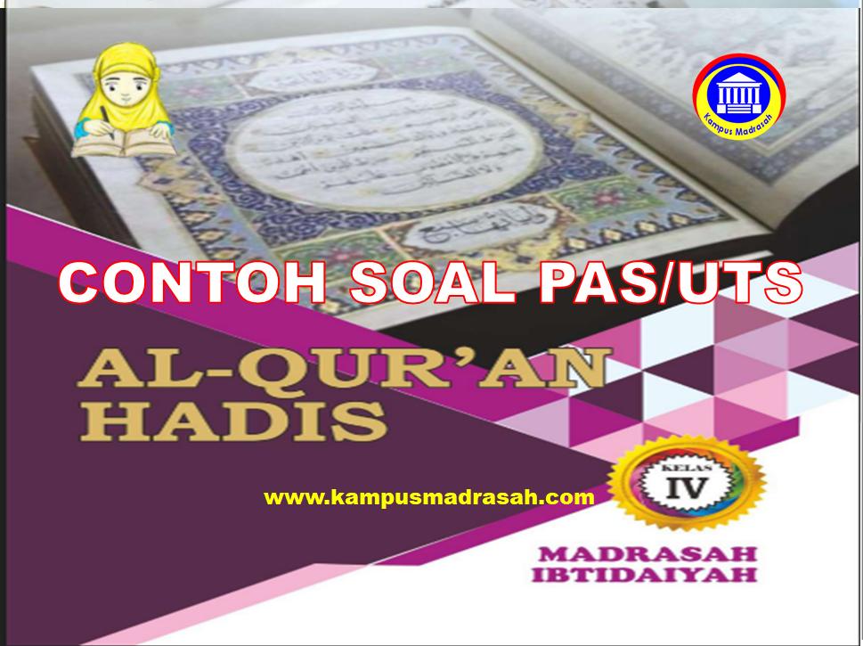 Soal PAS Al-Qur'an Hadis Kelas 4 SD/MI