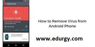 How to know my phone has virus, How to Remove It?