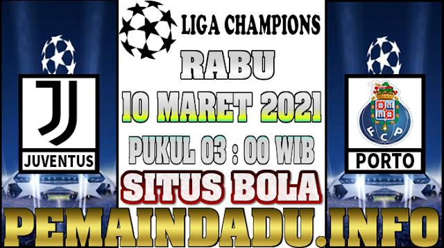 Prediksi Laga Liga Champions Antara Juventus Vs Porto