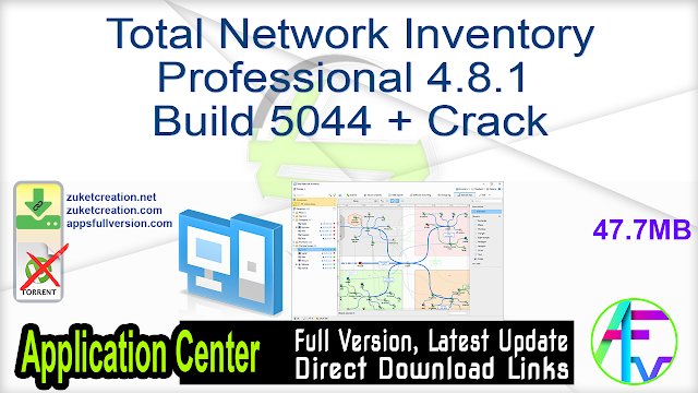 Total Network Inventory Professional 4.8.1 Build 5044 + Crack