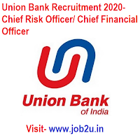 Union Bank Recruitment 2020, Chief Risk Officer, Chief Financial Officer