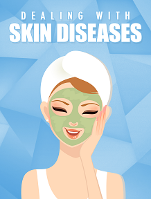 Dealing With Skin Diseases Free Health & Beauty Ebook