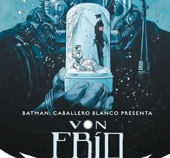 Batman: Caballero Blanco Presenta - Von Frío. La Crítica